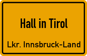 Ortschild Hall in Tirol